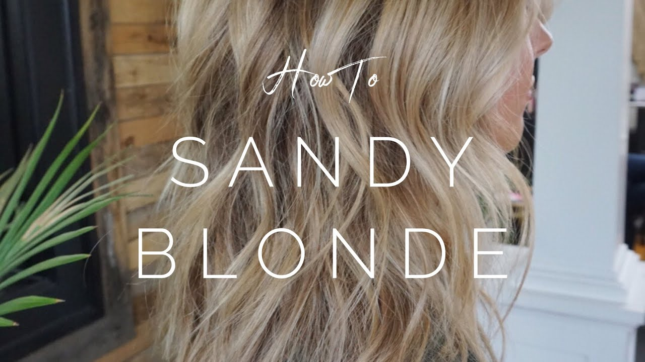 How To Get Sandy Blonde Highlights Hair Tutorial Youtube