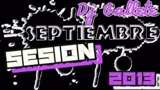07 Sesion Septiembre 2013 Dj Gallete