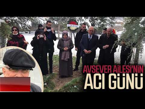 AVSEVER AİLESİNİN ACI GÜNÜ
