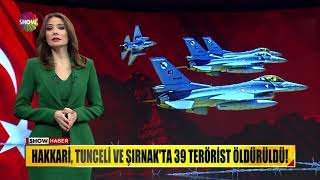 Hakkari, Tunceli ve Şırnak'ta 39 terörist öldürüldü!