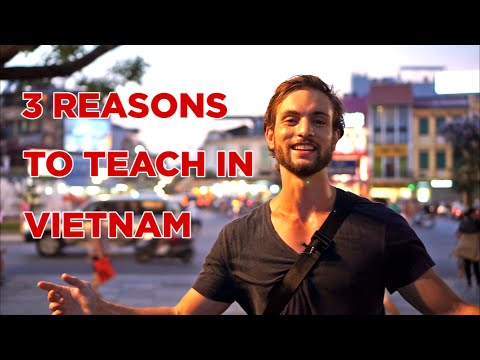 Top 3 Reasons To Teach English in Vietnam