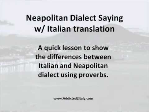 Neapolitan Dialect Sayings with Italian and English Translation