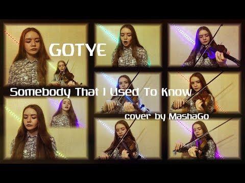 GOTYE - SOMEBODY THAT I USED TO KNOW (cover By MashaGo)