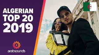 🇩🇿 Top 20 Best Algerian Songs of 2019: Soolking, Mok Saib, L'Algérino & more!