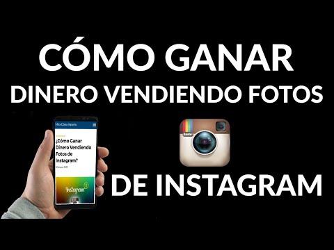 Cómo Ganar Dinero al Vender Fotos en Instagram