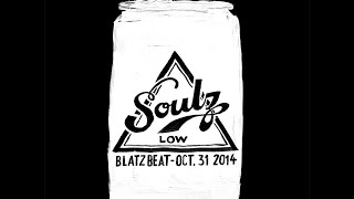 "Soul Low - ""Blatz Beat"" [Music Video]"
