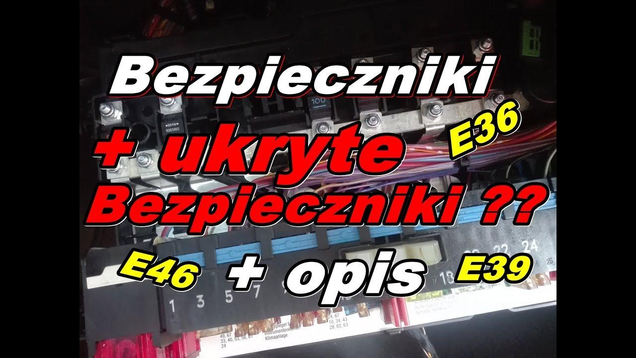 Wszystkie Bezpieczniki Opisybmw E46e36 Youtube