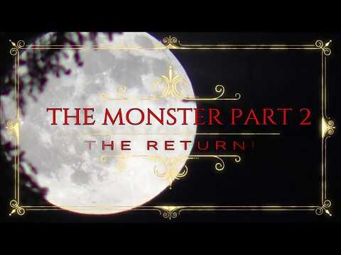 The Monster Part 2 - The Return!  (Dogman Story) #DMT666
