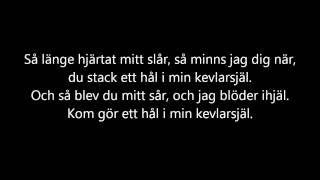 Kent - Kevlarsjäl [lyrics]