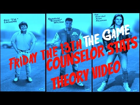 Friday The 13th The Game - Counselor Stats Theory Video