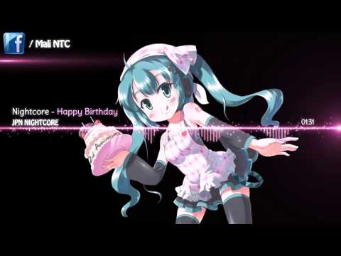 Nightcore   Happy Birthday「Kana Nishino」