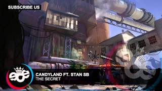 Candyland ft. Stan SB - The Secret