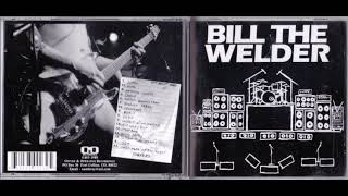 Bill The Welder - Ska