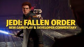 Jedi: Fallen Order - New Gameplay & Developer Commentary
