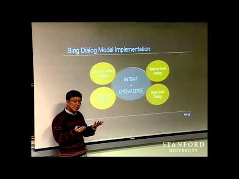Stanford Seminar - Microsoft's Harry Shum on the Bing Dialog Model