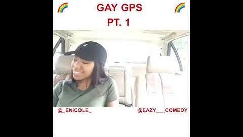GAY GPS(1-9)@eazy__comedy @_enicole_
