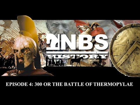 The Battle of Thermopylae (300 Spartans), what actually happened? - NBS History: Episode 4