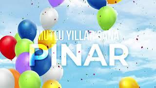 İyi ki Doğdun  Pınar  (Kişiye Özel Çocuk Doğum Günü Şarkısı) Vuhhu