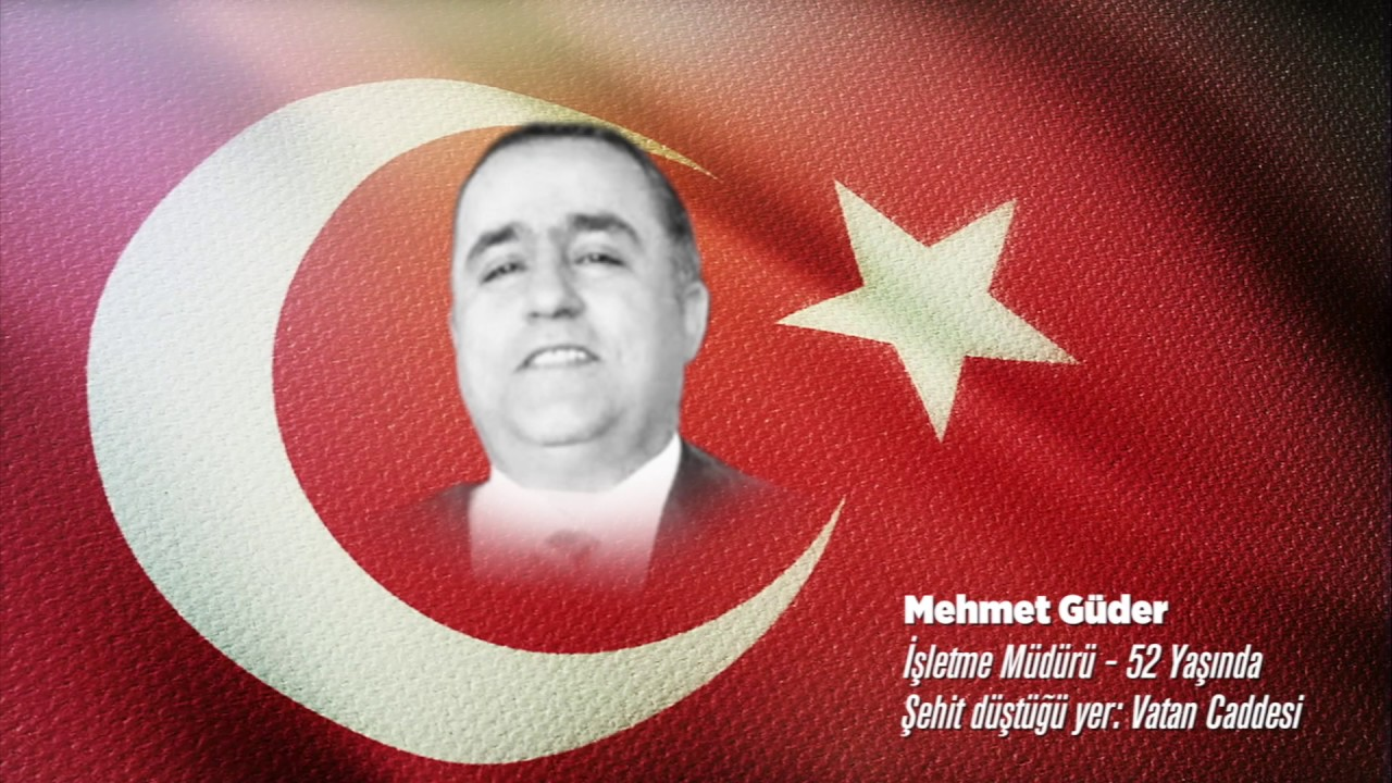 15 Temmuz Şehidi Mehmet Güder