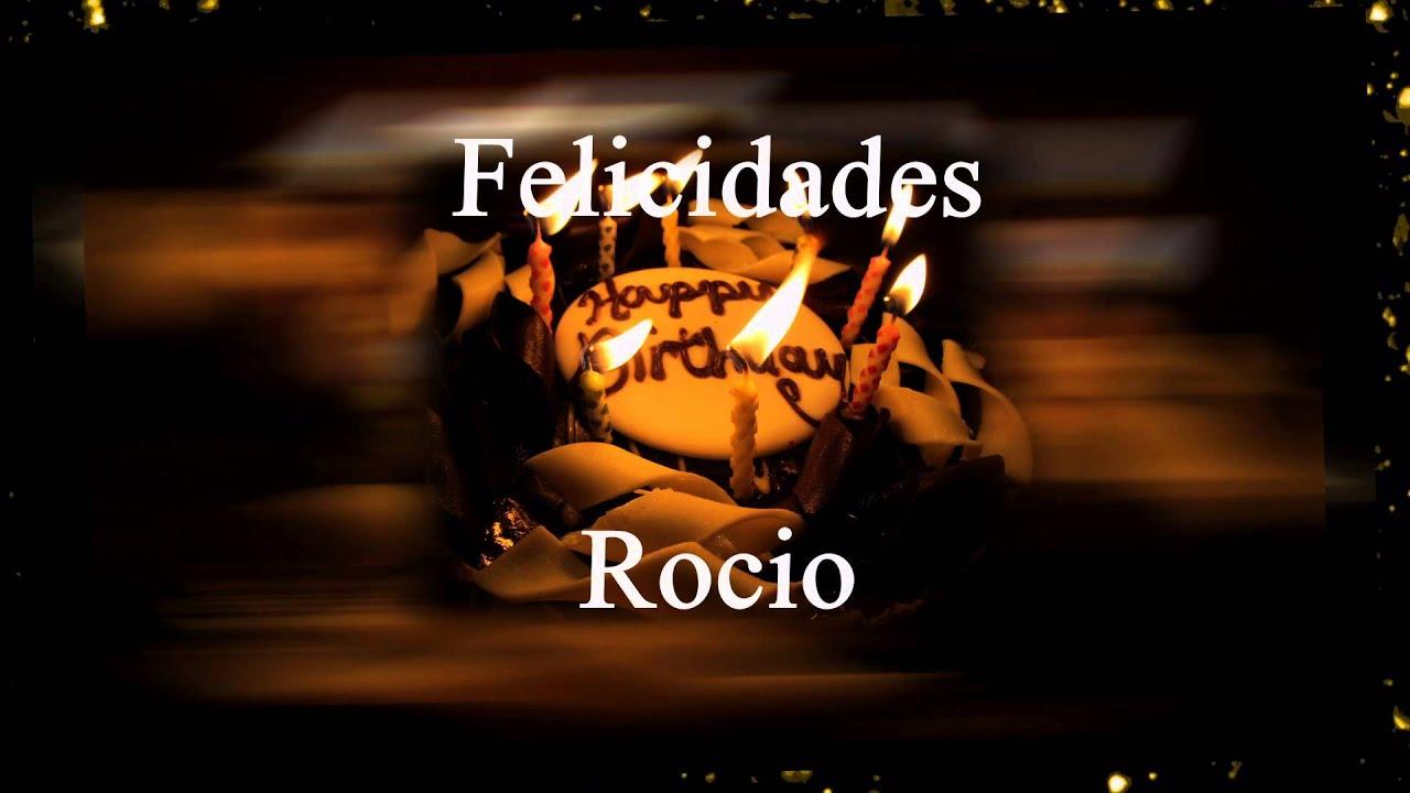 Rocio Santana Birthday Song Happy Birthday Rocio -...
