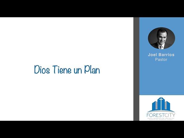 6/15/2019 Dios Tiene Un Plan Pr. Joel Barrios