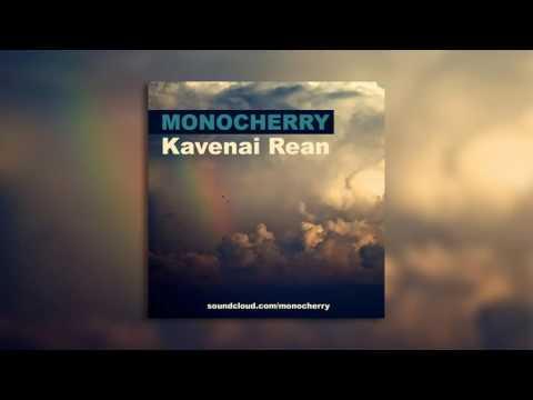 Monocherry - Kavenai Rean