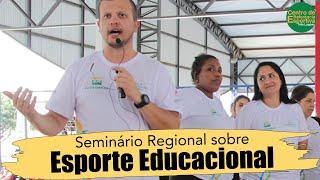 Seminário Regional sobre Esporte Educacional de Três Lagoas