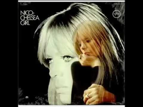 Nico - Chelsea Girl (1967, Full Album)