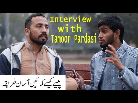 Interview with tamoor pardasi / how to earn money real online
