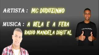 Mc Duduzinho - A bela e a fera - Radio Mandela Digital
