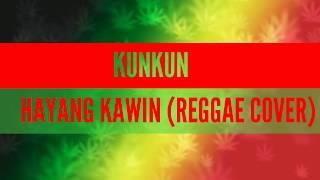 reggae sunda - HAYANG KAWIN (REGGAE COVER)