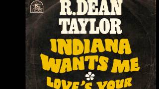 Indiana Wants Me - R Dean Taylor - 1970