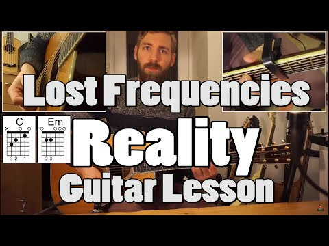 Reality - Lost Frequencies | Guitar Lesson | With tabs, chords & PLAY-ALONG! [Beginner]