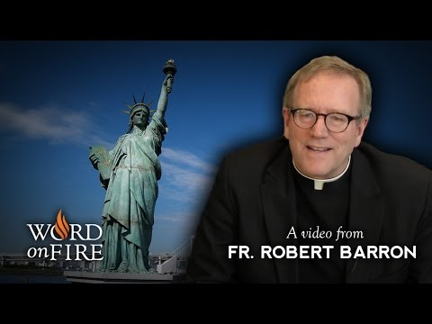 Bishop Barron on Democracy and Trusting God