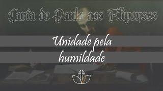 Unidade pela humildade - Pr. Clélio Simões - 27/09/2020