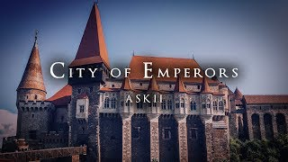 City Of Emperors | Majestic Orchestral Fantasy Music | ASKII