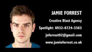 JAMIE FORREST acting showreel 2017