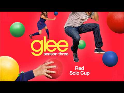 Red Solo Cup | Glee [HD FULL STUDIO]