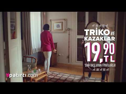 Patırtı.com Triko-Kazak Tv Reklamı - Ocak 2018