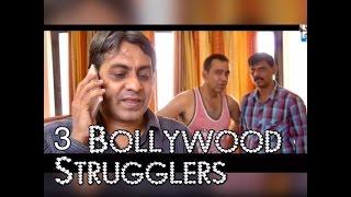 wdt | 3 Bollywood Strugglers | ep 01 | webdhamakatv.com