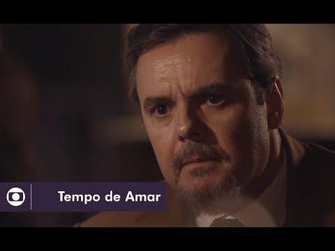 Tempo de Amar: capítulo 108 da novela, quarta, 31 de janeiro, na Globo