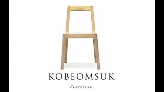 Kobeomsuk furniture - Making of Rounded Chair