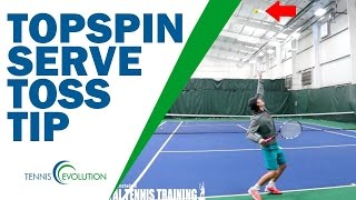 TENNIS TIP SERVE | Tennis Serve Toss Tip For Topspin Serve