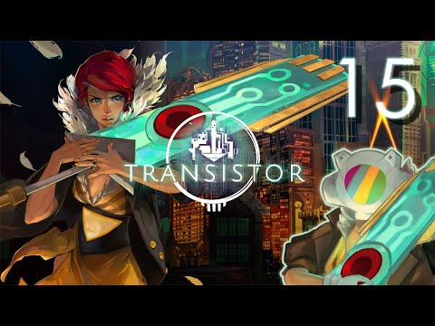 Transistor: Convenience And Control ✦ Part 15 ✦ Astropill