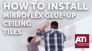 How to Install MirroFlex Glue-Up Ceiling Tiles | ATI Decorative Laminates