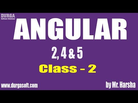 Learn Angular 2,4,5 Online Training | Class - 2 |by Harsha Sir
