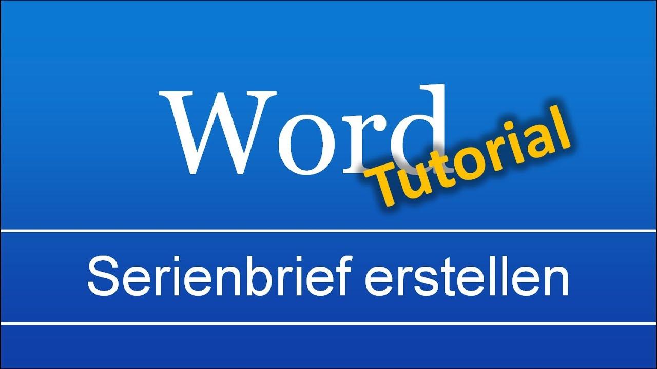 Word 20072010 Serienbrief Erstellen Youtube