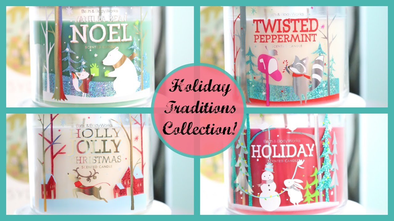 Bath and body works holiday scents - Bath Body Works Holiday Traditions Christmas Candles Part 4 Youtube