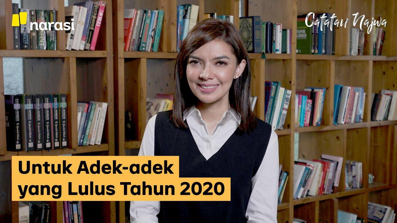 Download Untuk Adek-adek yang Lulus Tahun 2020   Catatan Najwa