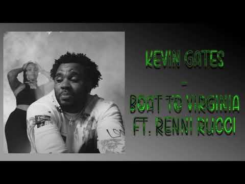 Kevin Gates – Boat To Virginia Ft. Renni Rucci (Audio)
